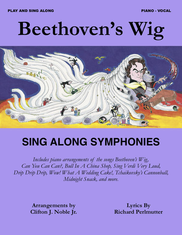 cover of Beethoven's Wig Sing Along Symphonies Songbook