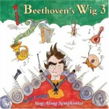 cover of Beethoven's Wig 3: Many More Sing-Along Symphonies