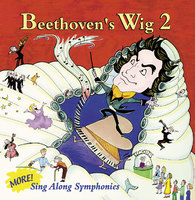 Beethoven039s Wig Vol 2 More SingAlong Symphonies